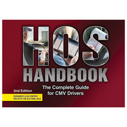 HOS Handbook: The Complete Guide for CMV Drivers 2nd Edition